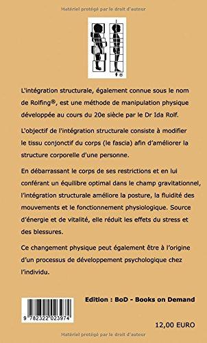 """4ème de couverture """"Rolfing ou intégration structurale""""   Edition BoD"""