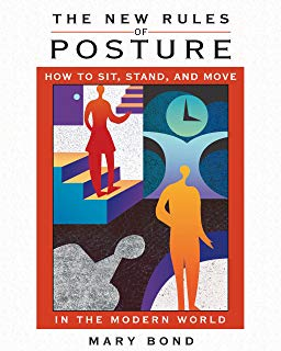 "Couverture du livre de Mary Bond, ""The New Rules of Posture""   Rolfing"