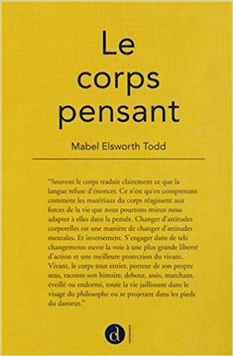 """Mabel Elsworth Todd, """"Le corps pensant"""""""