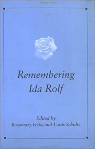Remembering Ida Rolf