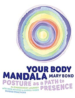 Your Body Mandala - Posture as a Path to Presence (English Edition)
