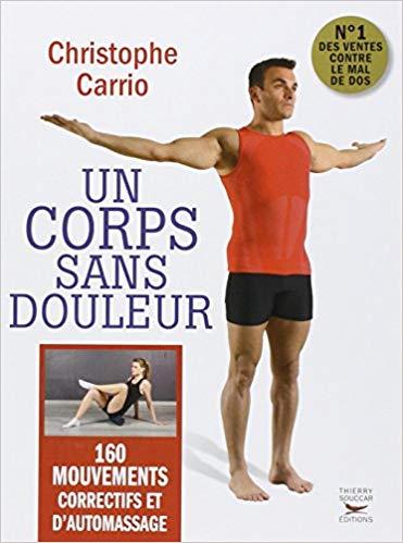 """Christophe Carrio """"UN CORPS SANS DOULEUR"""""""